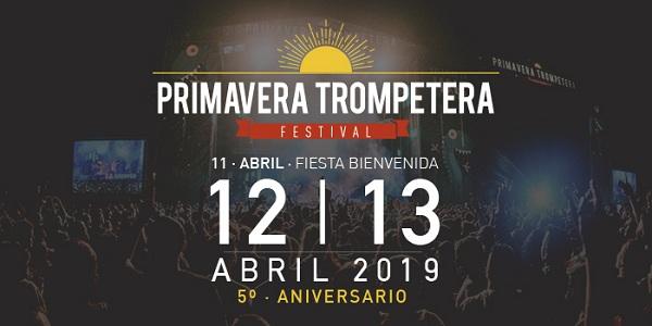 PRIMAVERA TROMPETERA Festival 2019: Fechas Confirmadas y primeros abonos en oferta de lanzamiento.