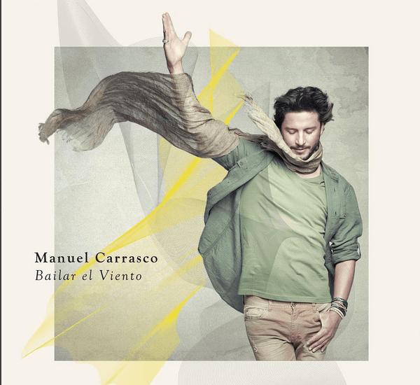Bailar El Viento, Nuevo Disco de Manuel Carrasco