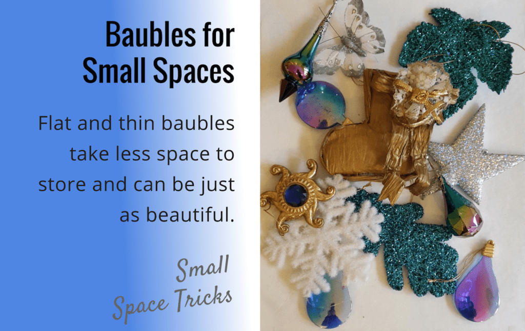 Baubles for Small Spaces