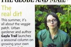 Gayla Trail: Globe & Mail column on edible gardening