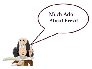 Shakespeare cartoon, much ado about brexit, much ado about nothing