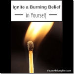 ingite-a-burning-belief-in-yourself.png