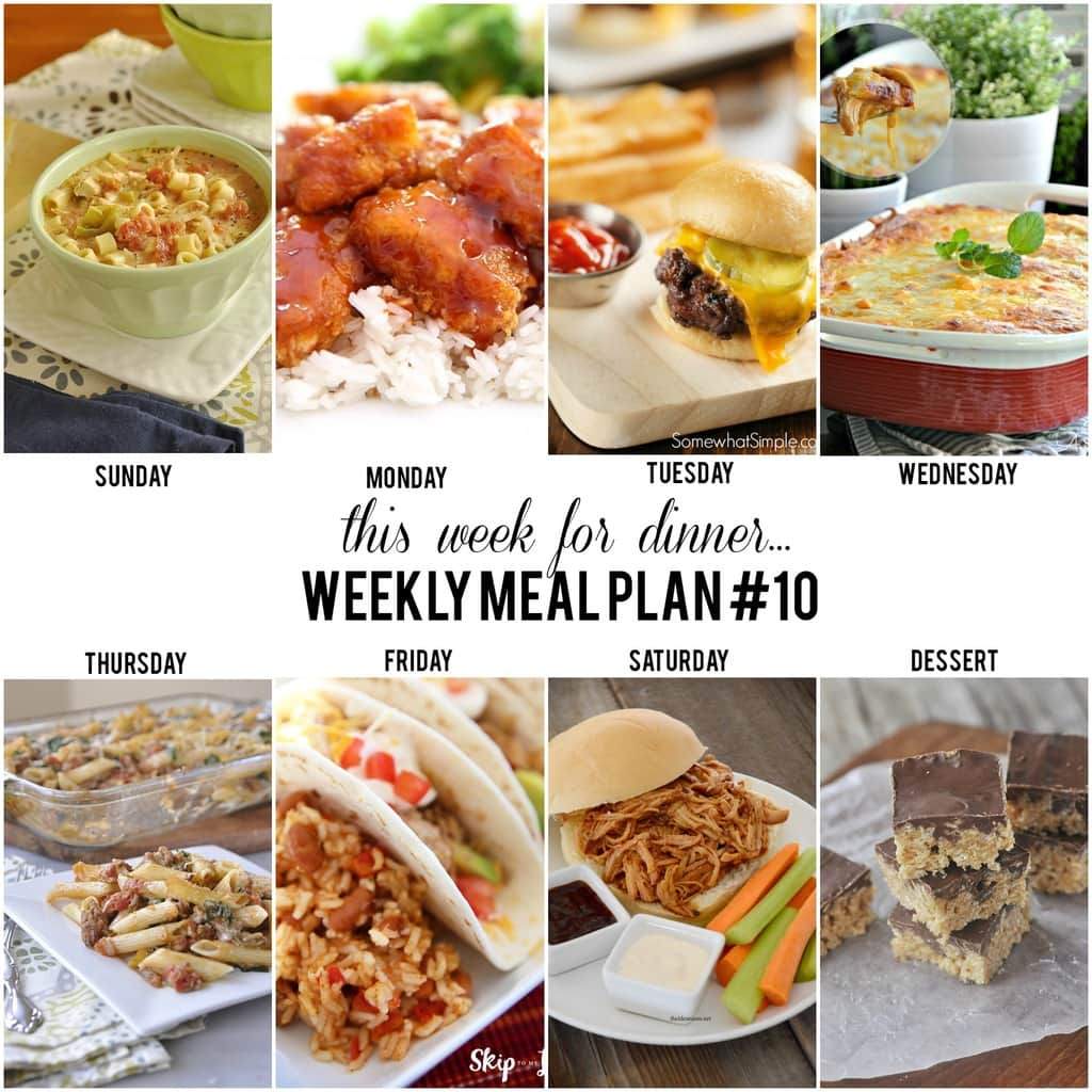 Plan Snack Cuisine This Week For Dinner Weekly Meal Plan 10 Your Homebased Mom