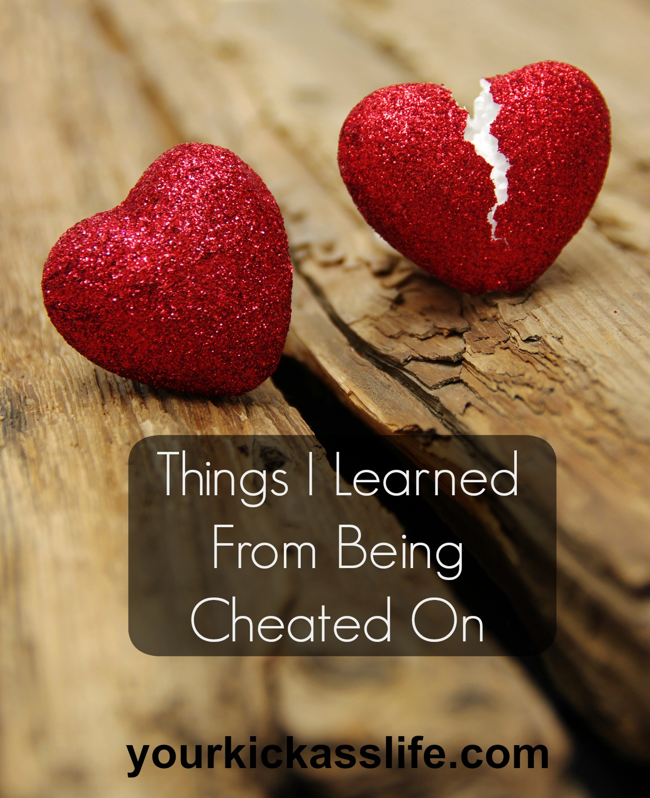 When A Husband Cheats Things I Learned From Being Cheated On Your Kick Ass Life Coaching