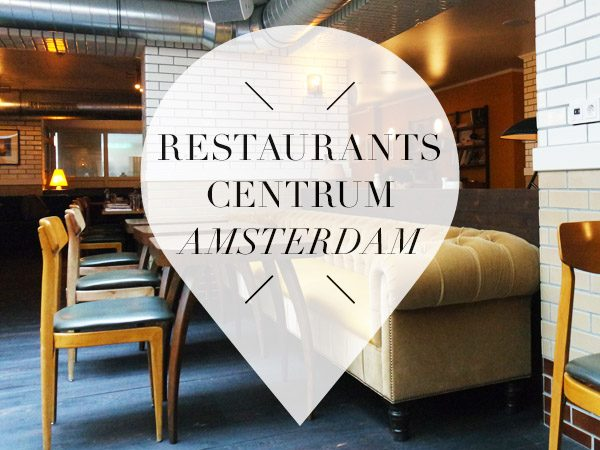 Haarlemmerbuurt Amsterdam Restaurants In Amsterdam Centrum // Your Little Black Book