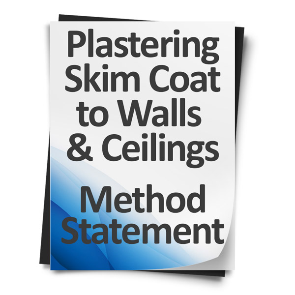 Download Method Statement - Plastering - Skim Coat to Walls and Ceilings