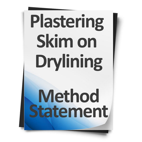 Download Method Statement - Plastering - Skim on Drylining