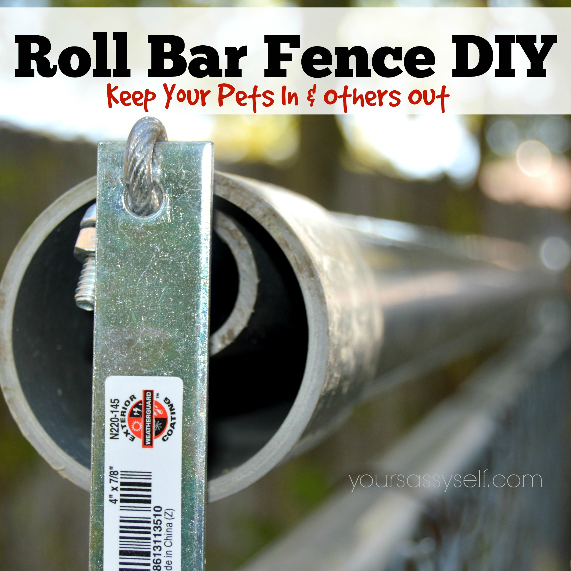 Diy Rolling Fence Gate Roll Bar Fence Diy Keep Your Pets In Others Out Your Sassy Self