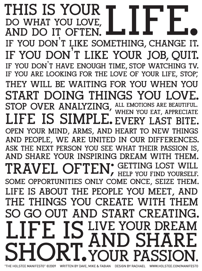 Holstee Manifesto The holstee Manifesto: How To Have A Great Life