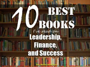 10 Best Books I've read on Finance, Leadership, and Success