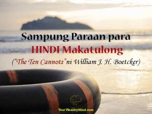 """Sampung Paraan para HINDI Makatulong (""""The Ten Cannots"""" ni William J. H. Boetcker)"""