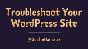 Troubleshoot WordPress