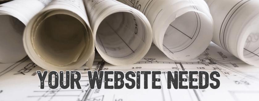 your-website-needs