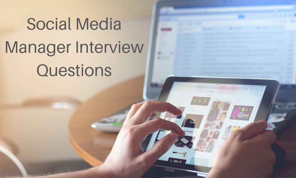 Top 8 Social Media Manager Interview Questions Y Scouts - technology interview questions