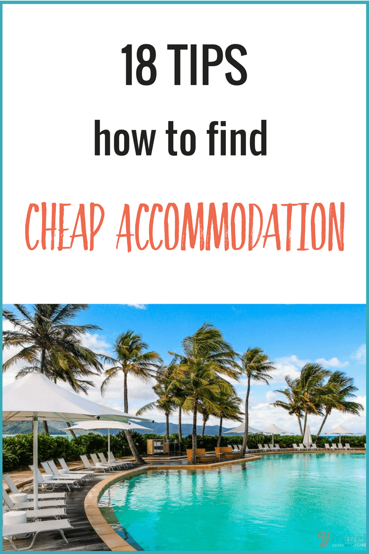 Where To Find Cheapest Hotels 18 Killer Tips On How To Find Cheap Accommodation