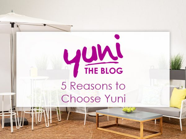five reasons to choose yuni