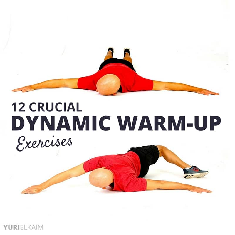 12 Crucial Dynamic Warm Up Exercises (Pre-Workout Must)