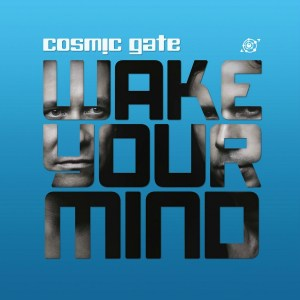Cosmic-Gate-Wake-Your-Mind
