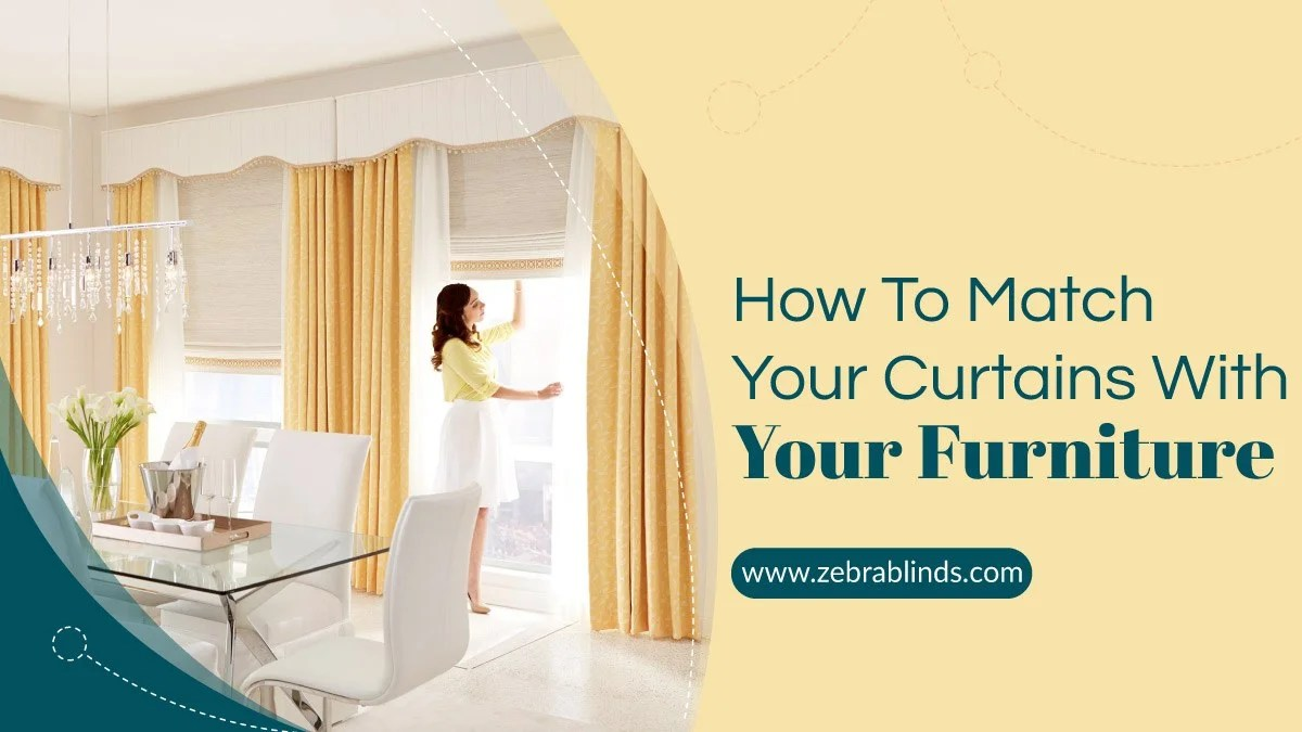 How To Match Your Curtains With Your Furniture