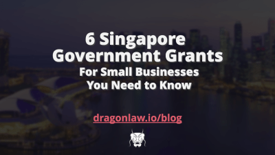 10 Government Grants in Singapore for Small Businesses You Need to Know