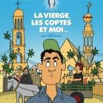 Manifestation des Glaubens  – Nadim Abdel Messeeh «La Vierge, les Coptes et moi»