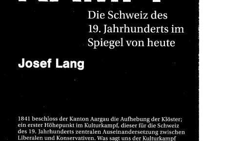 Das Ringen um die moderne Schweiz: «Kulturkampf» von Josef Lang und Pirmin Meier