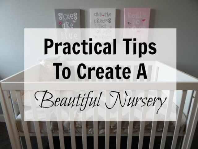 practical tips to create a beautiful nursery