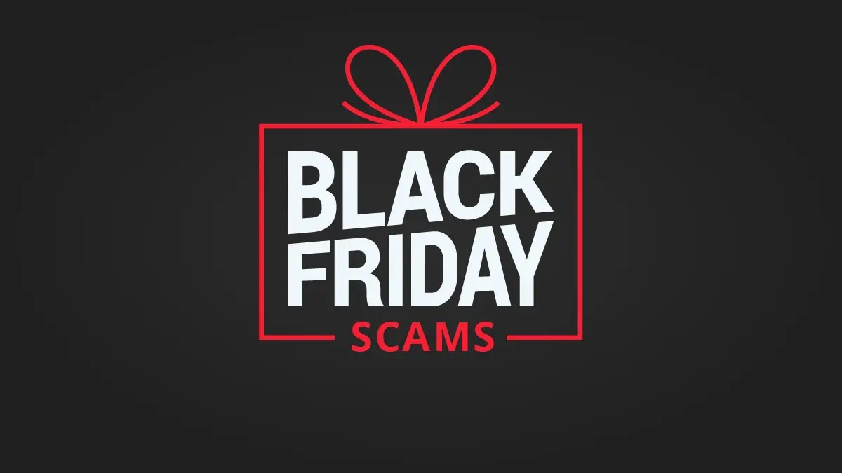 Sales Or Scams Don T Fall For These Black Friday