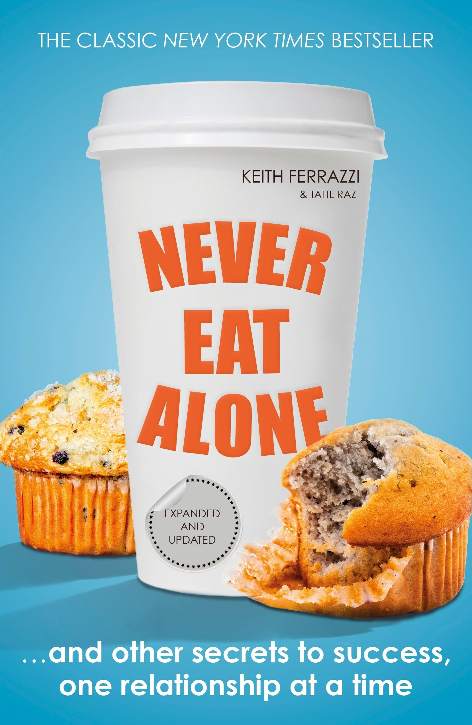 """Never Eat Alone"" – 10 tips for a successful professional career"
