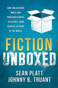"""Portada del libro """"Fiction Unboxed"""" de Johnny B. Truant, Sean Platt y David Wright"""