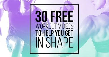 30 Free Workout Videos To Help You Get In Shape