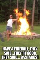 Fireball fun
