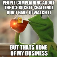 I'm less sick of seeing the videos than i am about people complaining about it.