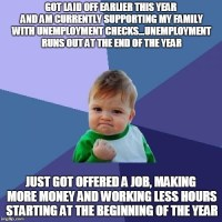 After getting my dream job and then getting laid off later in the year and having to support a family with unemployment checks, it goes without saying that its been a pretty difficult year. I got a phone call today with some really great news.