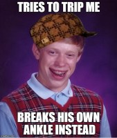 Bad luck scumbag gets what he deserved
