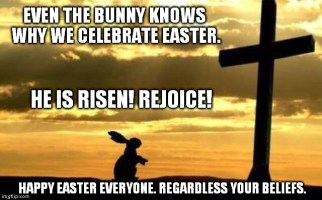 Even the bunny knows why we celebrate Easter.