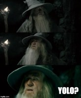 Gandalf after he meets the balrog. Apparently Yolo is false...