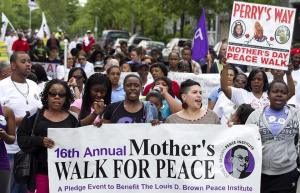 In Boston, an annual Mothers' Day Walk is organized by the e Louis D. Brown Peace Institute. Click image to learn more.