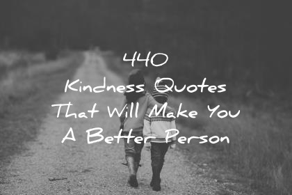God Is Within Her She Will Not Fall Wallpaper 440 Kindness Quotes That Will Make You A Better Person
