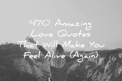 Inspirational Quote Wallpaper For Surface Pro 4 470 Amazing Love Quotes That Will Make You Feel Alive Again