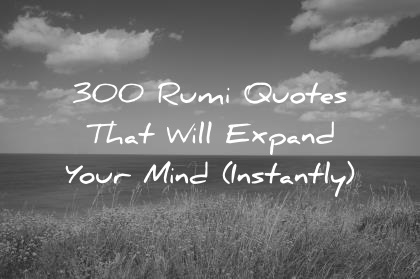 Cute Roses Wallpapers With Wordings 300 Rumi Quotes That Will Expand Your Mind Instantly