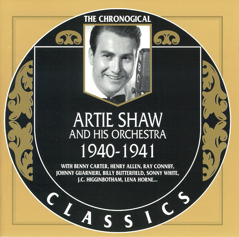 Artie Shaw Yesterdays Telecharger Jazz Artie Shaw Chronological Classics 1936 1954