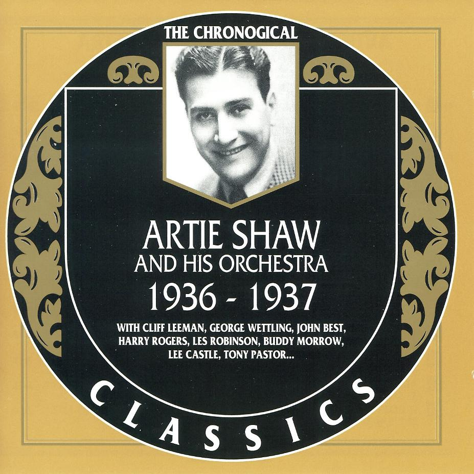 Artie Shaw Genre Telecharger Jazz Artie Shaw Chronological Classics 1936 1954