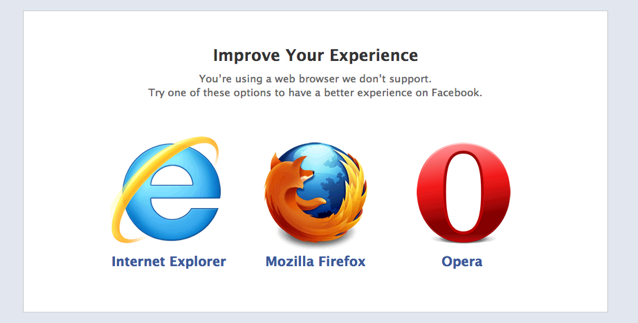 ZURB - Facebook's Unsupported Browsers: What's Going On Here?