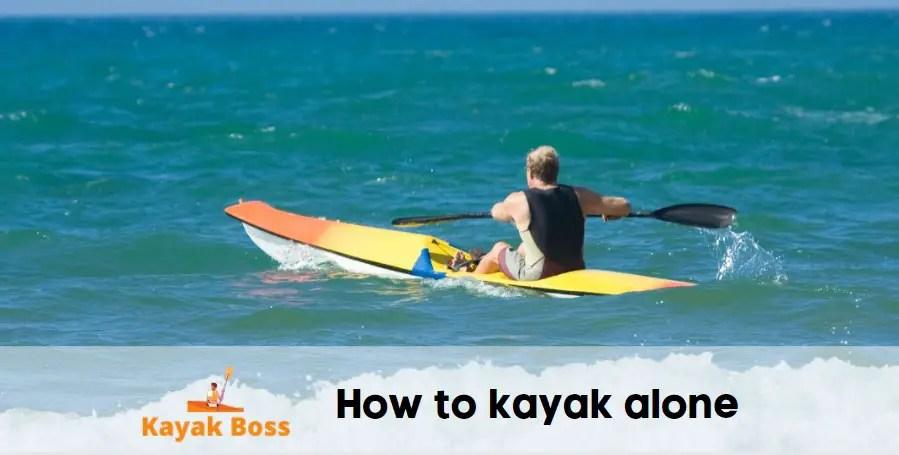alone kayaking