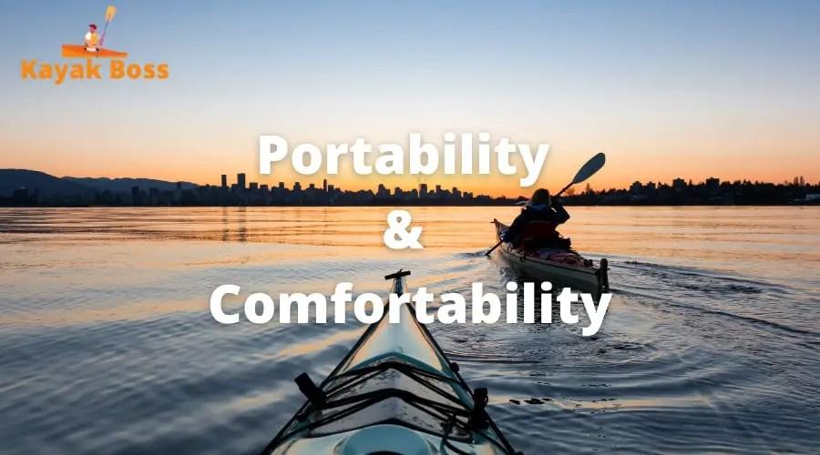 Portability & Comfortability
