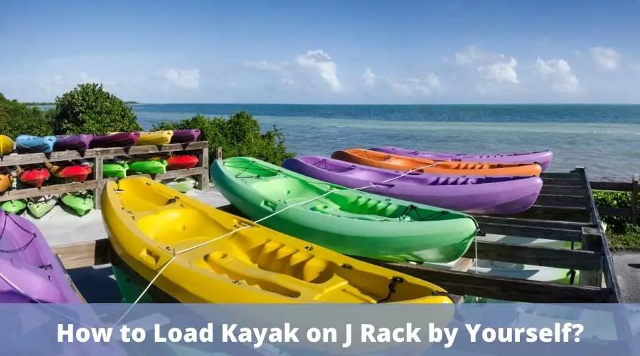 load kayak on J rack