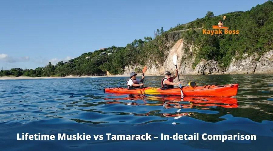 Lifetime-Muskie-vs-Tamarack