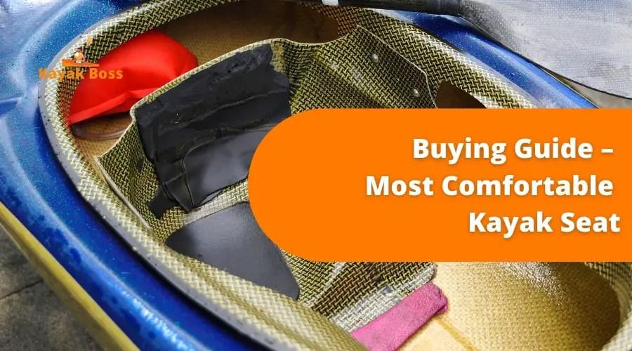 buying guide kayak seat