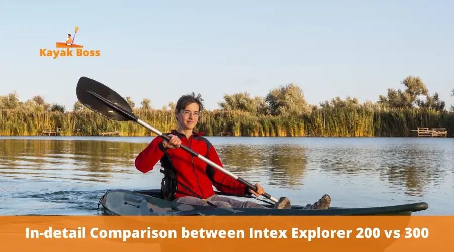 Comparison between Intex Explorer 200 vs 300